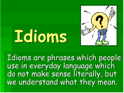 whatareidioms